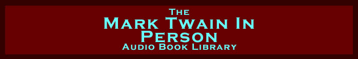 Mark Twain In Person Audio Book Library